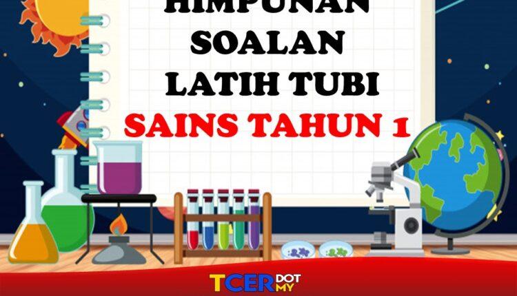 Koleksi Soalan Latih Tubi Sains Tahun 1 Tcer My